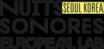 Nuits sonores & European Lab Séoul